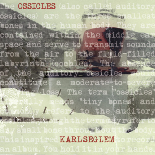 Ossicles - Vinyl
