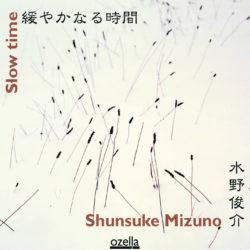 Slow Time - Shunsuke Mizuno