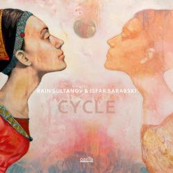 Cycle - Rain Sultanov & Isfar Sarabski